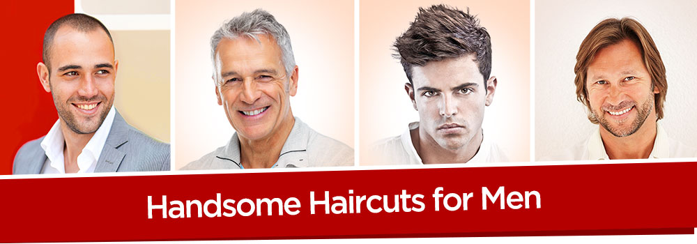 Handsome Haircuts for Men